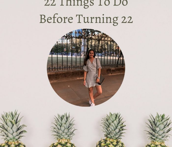 22 Things To Do Before Turning 22