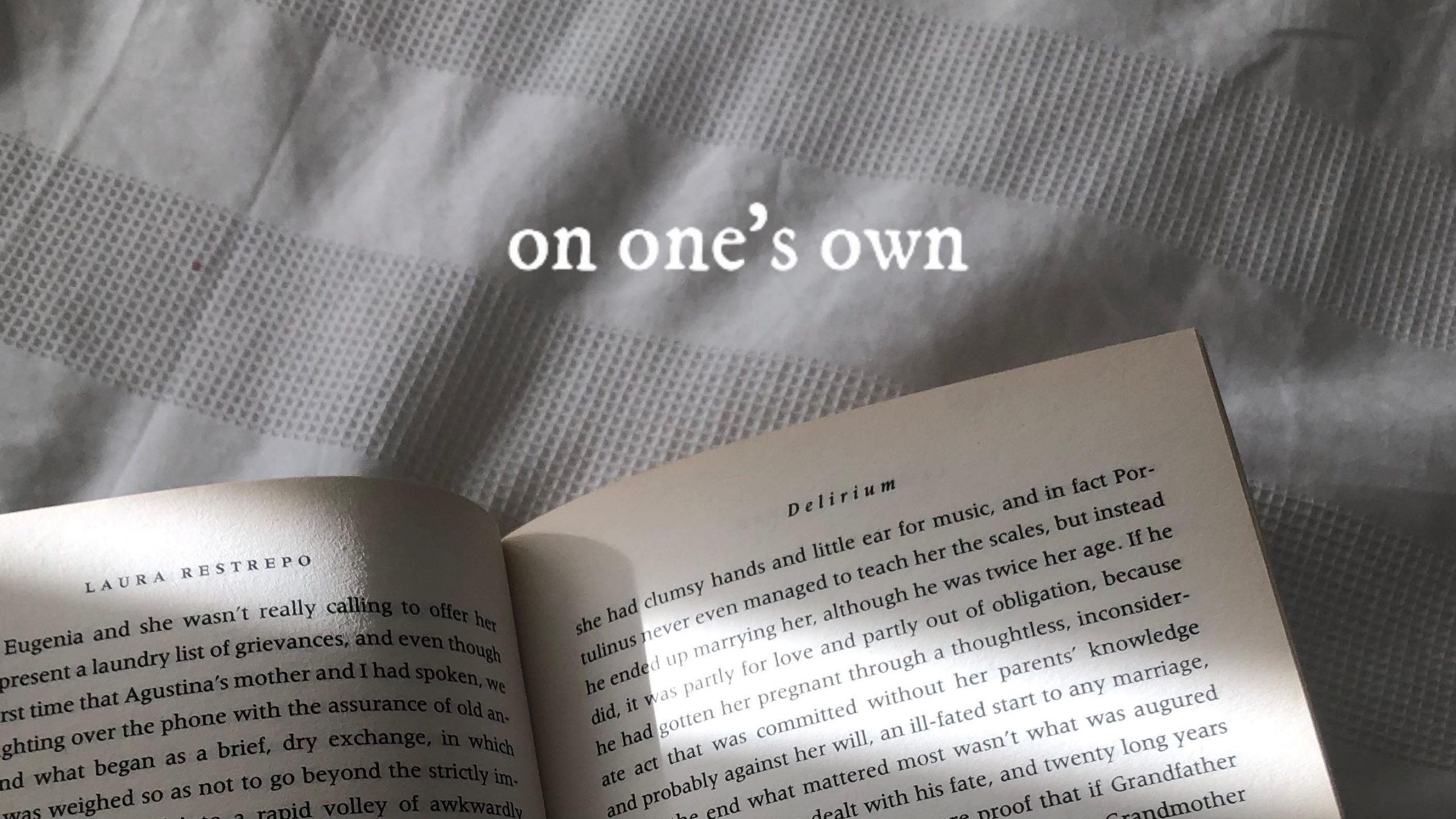 On One's Own – Being Alone